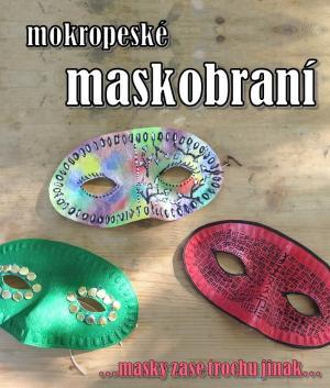 Mokropeské Maskobraní 1